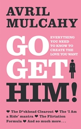 Go Get Him! Avril Mulcahy